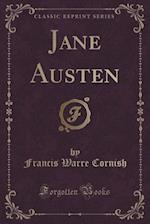 Jane Austen (Classic Reprint)