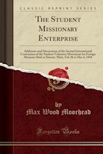 The Student Missionary Enterprise af Max Wood Moorhead