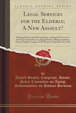Legal Services for the Elderly; A New Assault?
