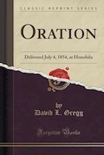 Oration af David L. Gregg