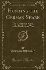 Hunting the German Shark
