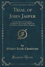 Trial of John Jasper