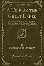A Trip on the Great Lakes