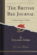The British Bee Journal, Vol. 38