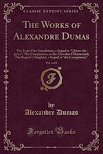 The Works of Alexandre Dumas, Vol. 6 of 9