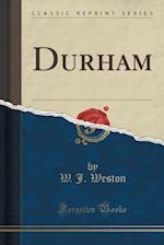 Durham (Classic Reprint)