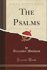 The Psalms, Vol. 3 (Classic Reprint)