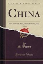 China, Vol. 3 of 4