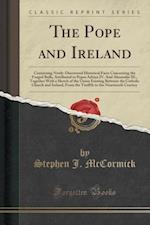 The Pope and Ireland af Stephen J. McCormick