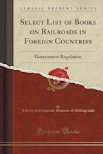 Select List of Books on Railroads in Foreign Countries