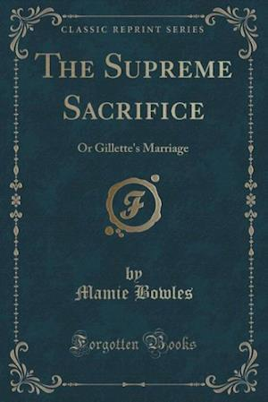 The Supreme Sacrifice af Mamie Bowles