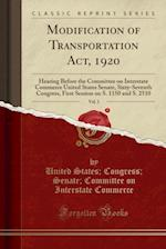 Modification of Transportation ACT, 1920, Vol. 1