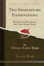 Two Shakespeare Examinations