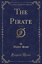 The Pirate, Vol. 2 of 3 (Classic Reprint)