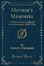 Mother's Memories af Isabelle Champion