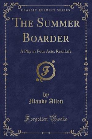 The Summer Boarder af Maude Allen