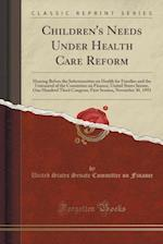 Children's Needs Under Health Care Reform
