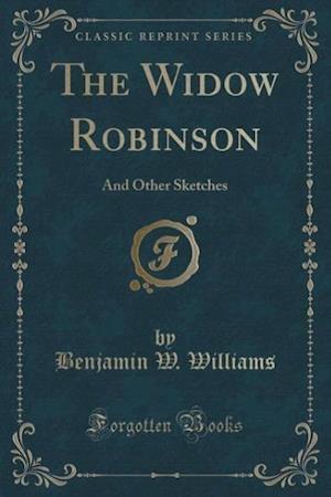 The Widow Robinson af Benjamin W. Williams