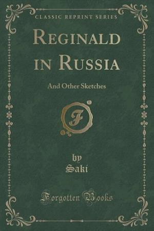 Reginald in Russia af Saki Saki
