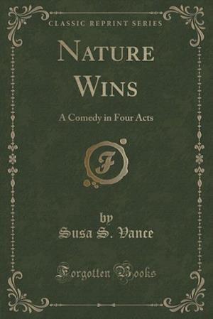 Nature Wins af Susa S. Vance