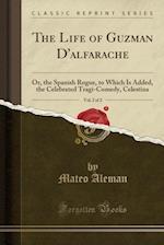 The Life of Guzman D'Alfarache, Vol. 2 of 2