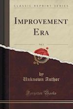 Improvement Era, Vol. 2 (Classic Reprint)