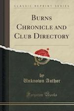 Burns Chronicle and Club Directory (Classic Reprint)
