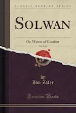 Solwan, Vol. 2 of 2