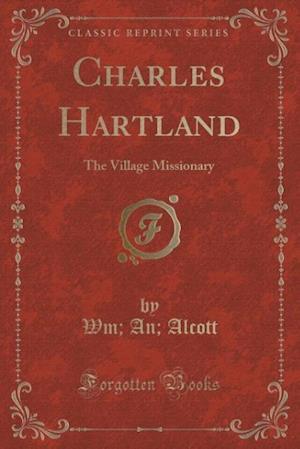 Charles Hartland af Wm an Alcott