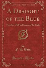 A Draught of the Blue