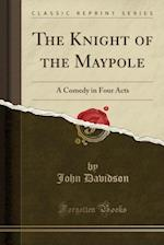 The Knight of the Maypole
