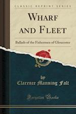 Wharf and Fleet