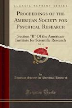 Proceedings of the American Society for Psychical Research, Vol. 14