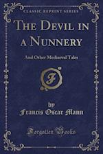 The Devil in a Nunnery af Francis Oscar Mann
