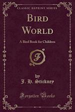 Bird World af J. H. Stickney