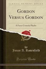 Gordon Versus Gordon
