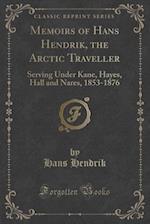 Memoirs of Hans Hendrik, the Arctic Traveller