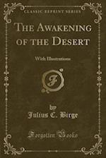 The Awakening of the Desert