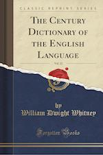 The Century Dictionary of the English Language, Vol. 22 (Classic Reprint)