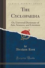 The Cyclopaedia, Vol. 39 of 39