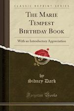 The Marie Tempest Birthday Book