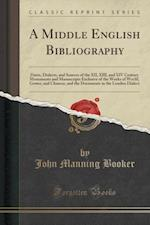 A   Middle English Bibliography af John Manning Booker