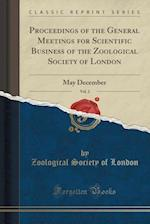 Proceedings of the General Meetings for Scientific Business of the Zoological Society of London, Vol. 2