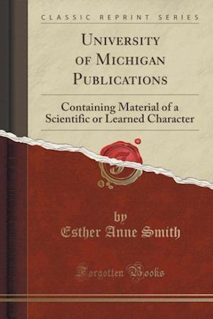 University of Michigan Publications af Esther Anne Smith