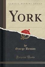 York (Classic Reprint)