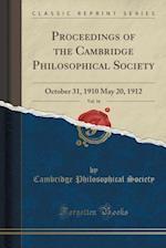 Proceedings of the Cambridge Philosophical Society, Vol. 16