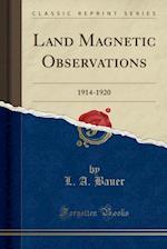 Land Magnetic Observations