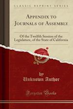 Appendix to Journals of Assembly