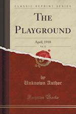 The Playground, Vol. 12