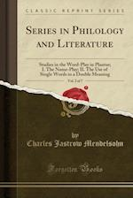 Series in Philology and Literature, Vol. 2 of 7